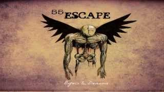 55 Escape - Open Your Eyes [Angels & Demons]