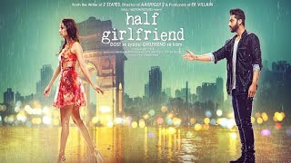 Half Girlfriend Full Movie HD Filmywap