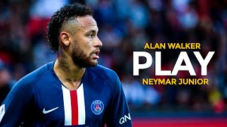 Neymar Jr - Play - Alan Walker - Magical Skills and Goals - 2019
