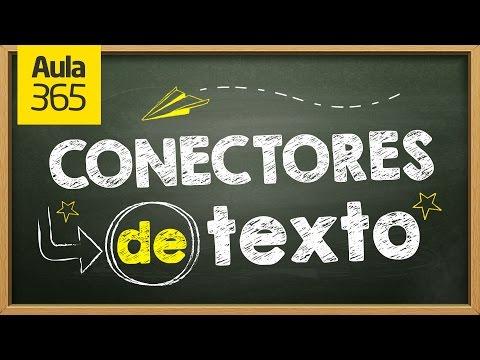 Los Conectores de Texto | Videos Educativos para Niños