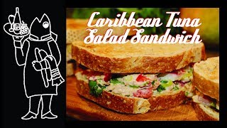 Caribbean Tuna Recipe: Insane Tuna Salad Sandwich
