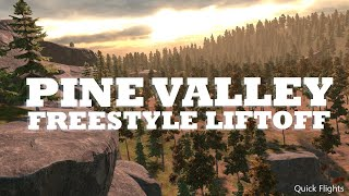 Liftoff FPV Drone Simulator - Pine Valley Freestyle