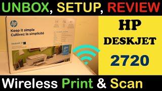 HP Deskjet 2720 Unbox, SetUp, Wireless Scanning & Printing, Copy Test, review !!