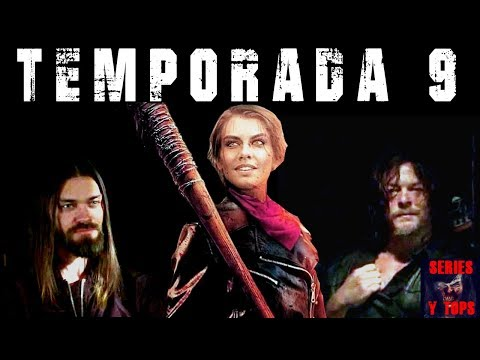 The Walking Dead TEMPORADA 9 ¿Qué nos espera?   Series y Tops