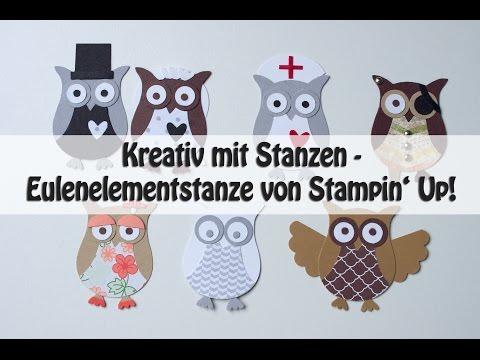 Kreativ mit Stanzen - Elementstanze Eule von Stampin' Up! - Eulen in verschiedenen Ausführungen