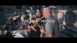 Video Spolektiv - Příchozí (oficiální videoklip)