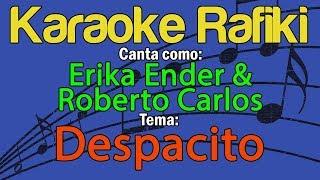 Erika Ender & Roberto Carlos   Despacito Karaoke Demo