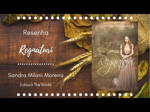 Resenha - Regnaturi - Sandra Milani Moreira