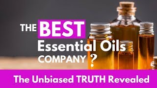 Essential Oils 101: The BEST Essential Oils BRAND - The UNBIASED Truth!