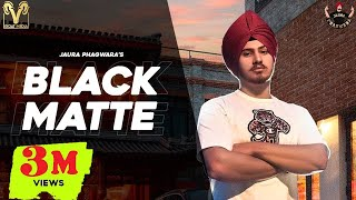 Black Matte : Jaura Phagwara (Official Video) Enzo | Latest Punjabi Songs 2020