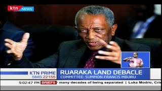 Ruaraka Land Debacle: Committee summon Francis Mburu to substantiate bribe claims