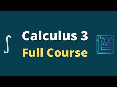 Calculus 3 Full Course