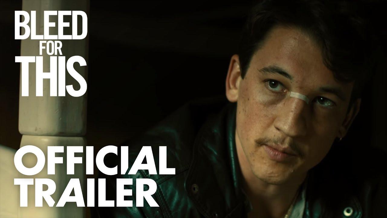 Video trailer för Bleed For This - Official Trailer