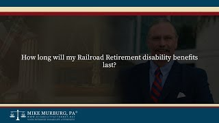 Video thumbnail: How long will my Railroad Retirement Disability Benefits last?