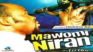Prophet Olalekan Jeje   Mawomi Niran (Audio)   2018 YORUBA MUSICMOVIES
