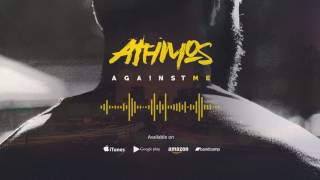Video Athmos - Against Me [single 2017]