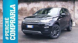 Land Rover Discovery Sport   Perché comprarla... e perché no