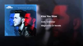Kiss You Slow