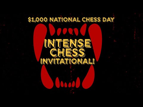 Intense Chess: The $1,000 Knockout Invitational