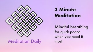 3 Minute Meditation (guided) - Quick mindful breathing exercise - Meditation Daily
