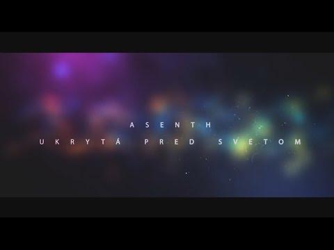Asenth - Asenth - Ukrytá pred svetom