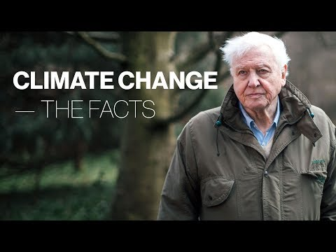 "David Attenborough Hosts ""Climate Change: The Facts"""