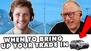 HOW TO HANDLE YOUR TRADE-IN (FORMER DEALER EXPLAINS)