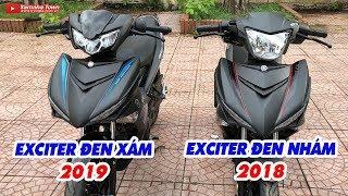 Exciter 150 2019 Đen Xám vs Exciter 150 2018 Đen Nhám ▶ Bạn chọn chiếc nào?