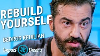 How to Build Success from Nothing | Bedros Keuilian on Impact Theory