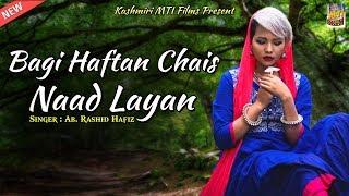 """Bagi Haftan Chais Naad Layan """"Kashmiri Qawwali""""  Lyrics. Khatija Jee"""