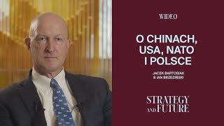 Ian Brzeziński o Chinach, USA, NATO i Polsce