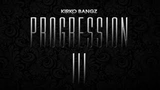 Kirko Bangz - Rain Down ft. Ken Randle [Progression 3]
