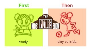 First...Then - Visual Schedule - The Kids' Picture Show (Fun & Educational Learning Video)