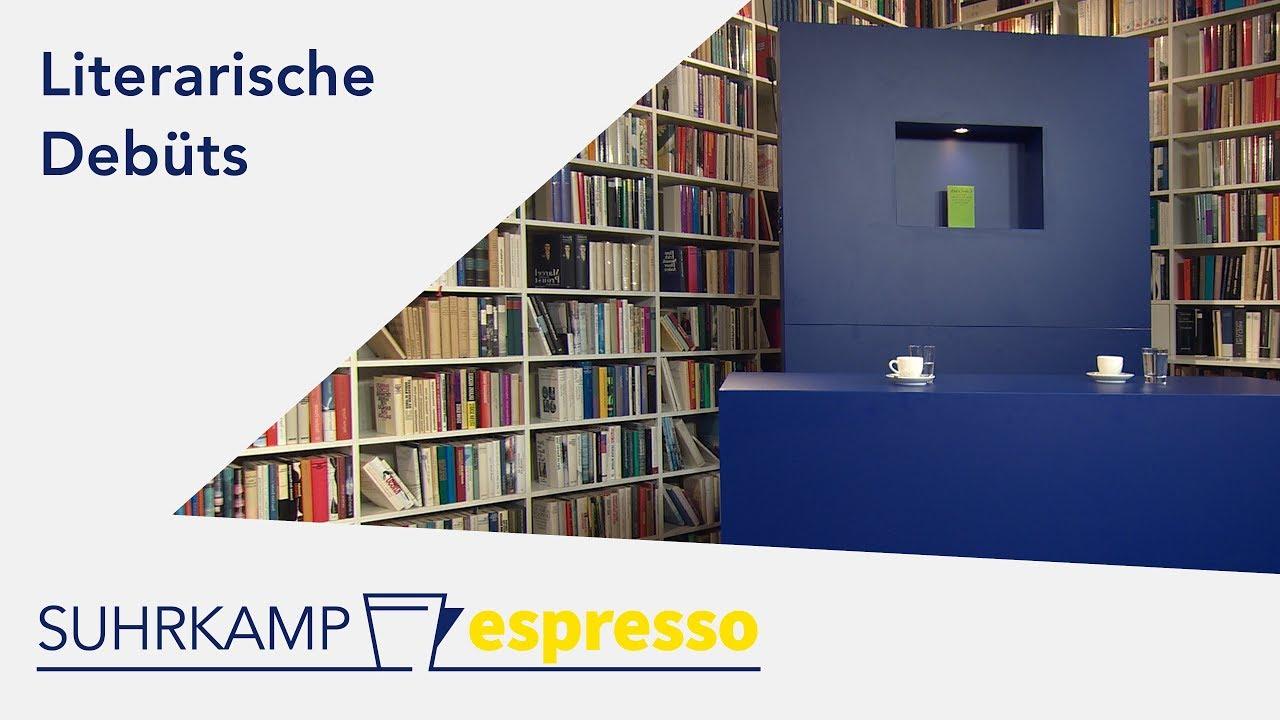Literarische Debüts – <i>Suhrkamp espresso</i> #8