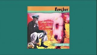 Rençber - Devrano- Full Albüm