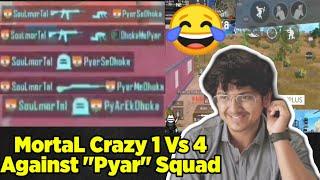 😂MortaL Meets Craziest Squad | PyarEkDhoka, PyarMeDhoka, DhokeMePyar | Why MortaL Is Called DP King