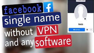 How to make single name on facebook without VPN or software | Infoziam
