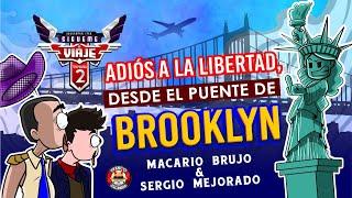 Sígueme el viaje Temp 2 Ep 6 .- Adiós a la Libertad, desde el puente de Brooklyn