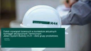Jeden System budowy H+H - dwie grupy produktowe