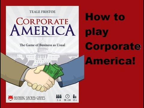 Corporate America - How to play