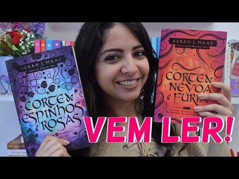 SÉRIE CORTE DE ESPINHOS E ROSAS | SARAH J. MAAS | MINHA VIDA LITERÁRIA