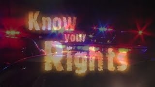 Knowing Your Rights (Amendments)