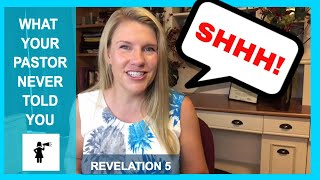 Revelation 5: What Your Pastor Never Told You about End Times Prophecy.
