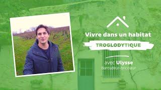 Ulysse découvre l'habitat troglodytique en Touraine