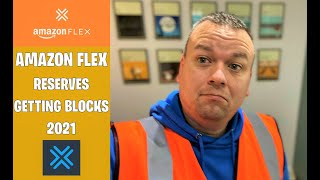 Amazon Flex // Getting work and Reserve Blocks // 2021 // Amazon Flex Wages and more