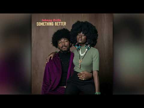 Johnny Drille — Something Better (Official Audio)