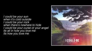 Witt Lowry   I Could Be (Prod. By Tido Vegas) (Lyrics)