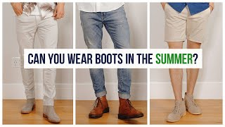 How to Wear Boots in the Summer | Men's Fashion | Clarks Desert, Doc Martens, Chelsea Boots