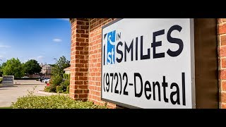 1st in Smiles Dental Practice Overview | Plano, TX