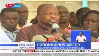 Coronavirus watch: Kenya opens an isolation center at Mbagathi hospital